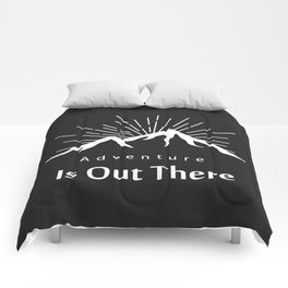 Adventure Is Out There Mountain print, Black & White Comforters