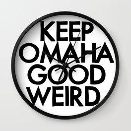 KEEP OMAHA GOOD WEIRD (variant) Wall Clock