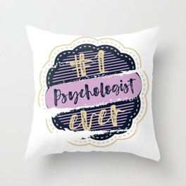 Psychologist Number One Throw Pillow