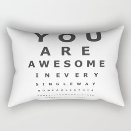 You are awesome ! Rectangular Pillow