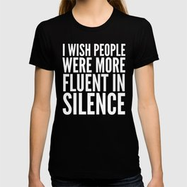 I Wish People Were More Fluent in Silence (Red) T-shirt