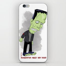 Frankenstein needs new shoes iPhone Skin