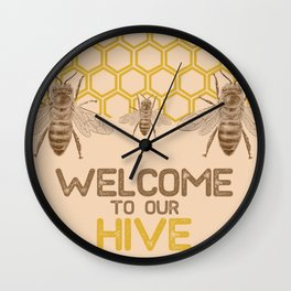 Welcome to Our Hive Wall Clock