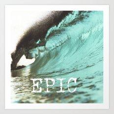 EPIC SURF  Art Print