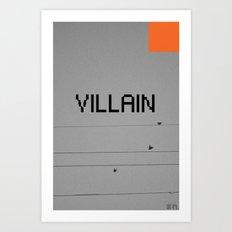 VILLAIN! Art Print