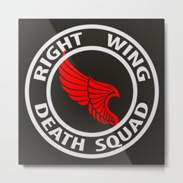 Right Wing Death Squad 5 Metal Print
