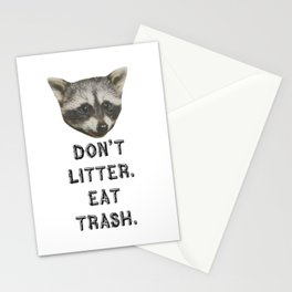 Don't Litter. Eat Trash. Stationery Cards