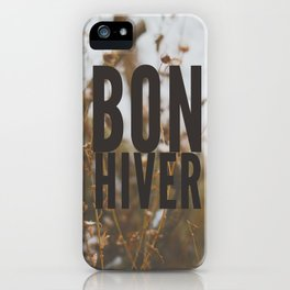 bon hiver. iPhone Case