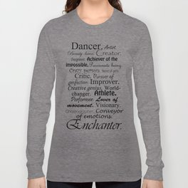 Dancer Description Long Sleeve T-shirt