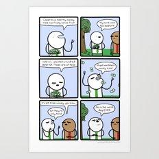 Antics #288 - high expectations Art Print
