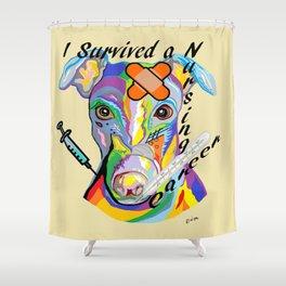 I Survived a Nursing Career Shower Curtain