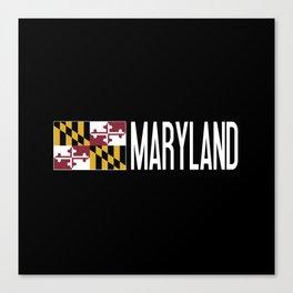 Maryland: Marylander Flag & Maryland Canvas Print