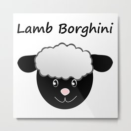 Lamb Borghini funny Sheep Pun Metal Print