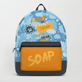 Fight it with SOAP. Wash your hands. Backpack