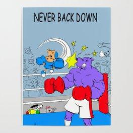 "Quixote Coyote ""Never Back Down"" Poster"