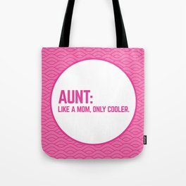 Cool Aunt Funny Quote Tote Bag