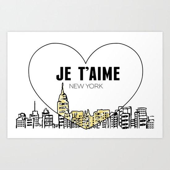 Je T'aime New York Art Print