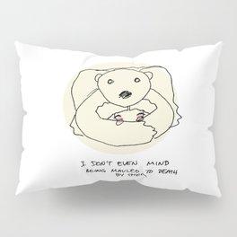 mauled to death Pillow Sham