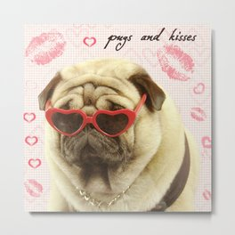 Pug face sunglasses,pugs and kisses Metal Print