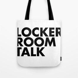 Lockerroom Talk Tote Bag
