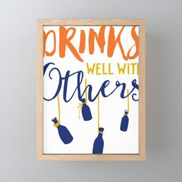 Drinks Well With Others Framed Mini Art Print