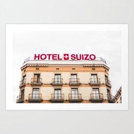 Hotel Suizo Art Print