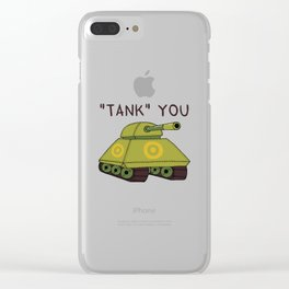 """Tank"" you Clear iPhone Case"