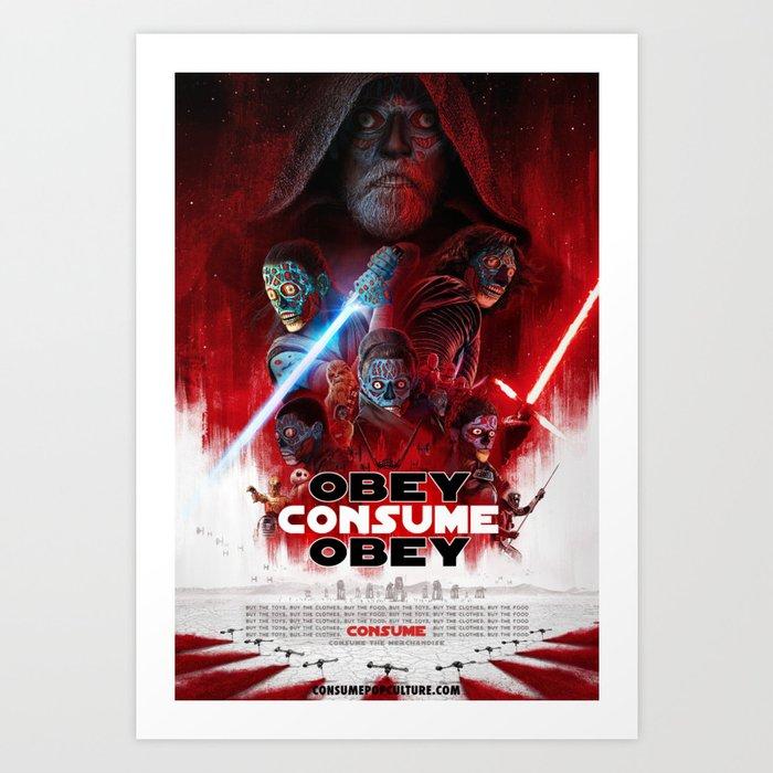 CONSUME the last Jedi OBEY Art Print