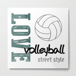 Love Volleyball Street Style Metal Print