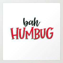 Humbug! Art Print