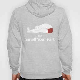 The 'Smell Your Fart' Yoga Poses Gift Hoody