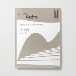 Exhibition poster-Alvar Aalto-Design e Arquitetura 2011. Metal Print