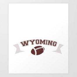 Just a Baller from Wyoming Football Player Art Print