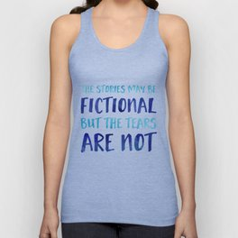 The Stories May Be Fictional But The Tears Are Not - Blue Unisex Tank Top