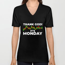 Thank god it's Monday Trading Trader Chart Unisex V-Neck
