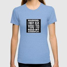 Screenwriter Warning T-shirt