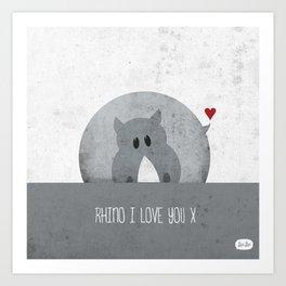 """Rhino I love you"". Art Print"