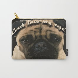 Pug is your passion and love.  Carry-All Pouch