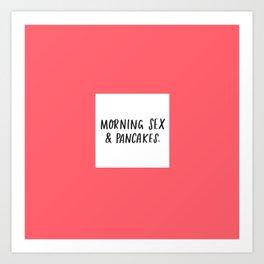 Morning Sex & Pancakes - by Laura Tubb Kunstdrucke