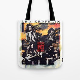 How the West Was Won Led (Live) [Remastered] by Zeppelin Tote Bag