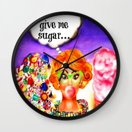 Give Me Sugar Wall Clock