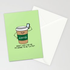 I'm going to be LATTE Stationery Cards