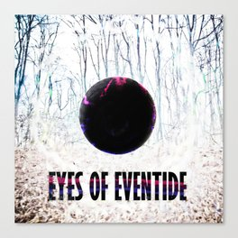 Eyes of Eventide Canvas Print