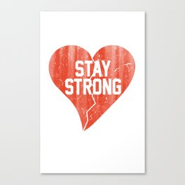 Stay Strong Dirty Vintage Broken Heart Canvas Print
