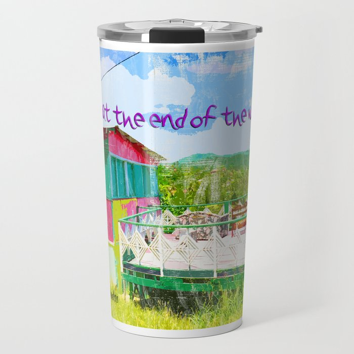 Bar at the end of the world Travel Mug