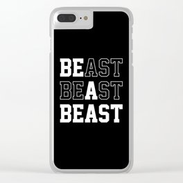 Be A Beast Clear iPhone Case