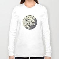plants Long Sleeve T-shirts featuring Black and White Queen Annes Lace by Erin Johnson