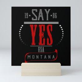 Say Yes Montana Mini Art Print