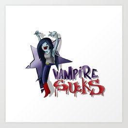 VAMPIRE SUCKS Art Print