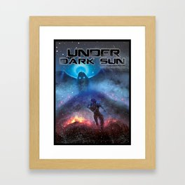 Under the Dark Sun - The Call Framed Art Print